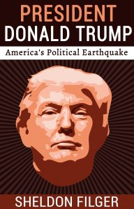 "PRESIDENT DONALD TRUMP: AMERICA""S POLITICAL EARTHQUAKE, a Kindle eBook"