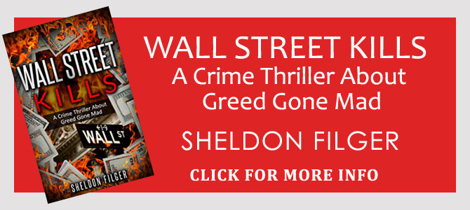 WALL STREET KILLS SHELDON FILGER